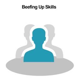 Beefing Up Skills