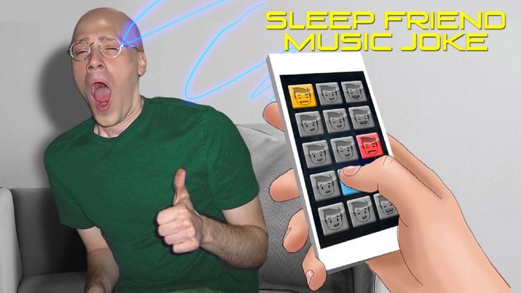 Sleep Friend Music Joke