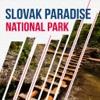 Slovak Paradise National Park Travel Guide