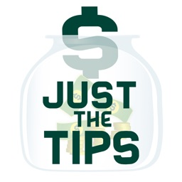 Just The Tips - The Best Tip Tracker for Members of the Service Industry