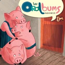 Oralbums - Les 3 Petits Cochons