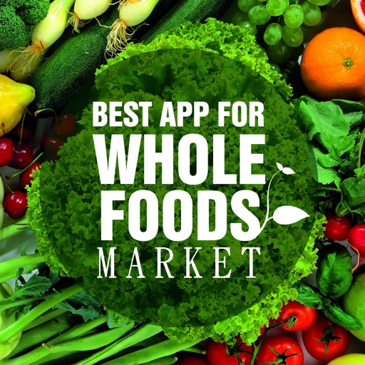 Best App for Whole Foods Market