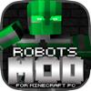Robots Mod For Minecraft PC