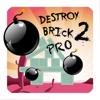 れんが造りのプロ2を破壊する - 楽しみのために爆弾の建物の計画のゲームを