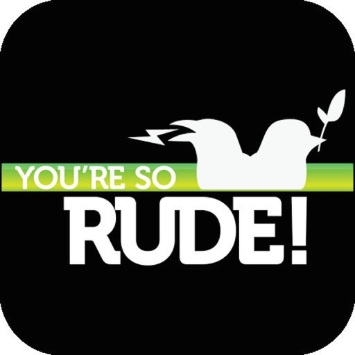 You're So Rude - The Social Etiquette Patrol