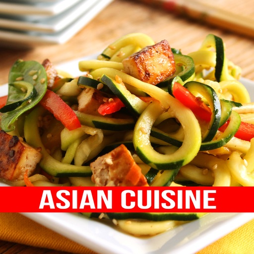 Asian Cuisine - Authentic Asian Cuisine Recipes
