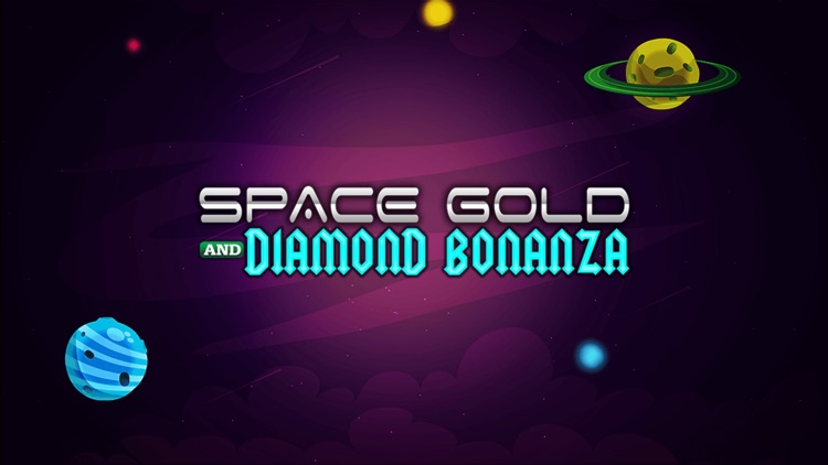 A Space Gold And Diamond Bonanza Free