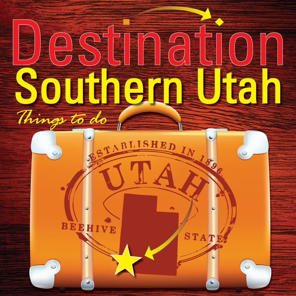 Destination Southern Utah & Things To Do