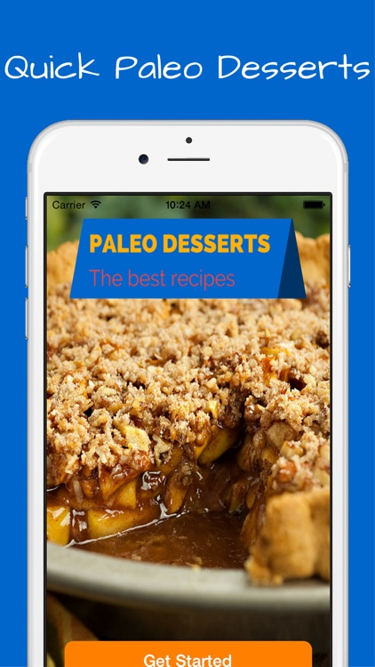 Paleo Desserts Recipes + bonus diet cookies, breads, flour, pasta, drinks and smoothies. screenshot-0