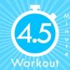 4.5 mintueトレーニング - iPhoneアプリ