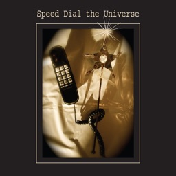 Speed Dial the Universe