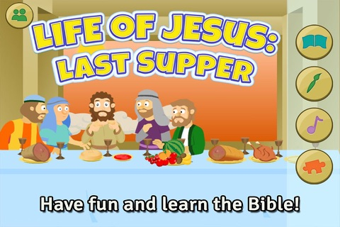 Life of Jesus: Last Supper - Bible Story, Coloring, Singing, and Puzzles for Kids screenshot 1