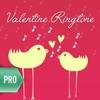 Valentine's Day Ringtone Pro - Love,Romantic,melodious