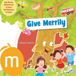 Give Merrily -  Interactive Reading Planet  series story authored by Sheetal Sharma