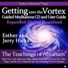 Abraham Hicks Vortex Attraction Guided Meditations