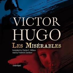 Les Misérables (by Victor Hugo) (UNABRIDGED AUDIOBOOK)