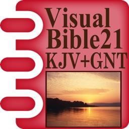 Visual Bible 21 KJV+GNT (GNB/TEV)