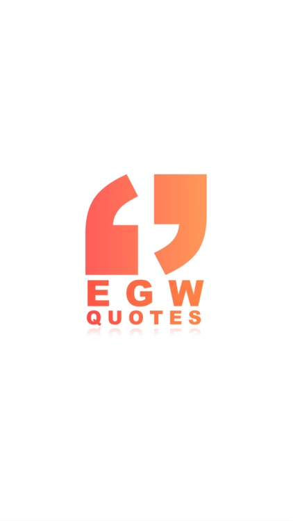 EGW Quotes