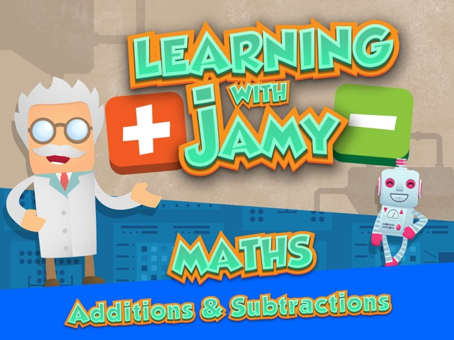 Learning with Jamy - Math : Additions and Subtractions [Free]