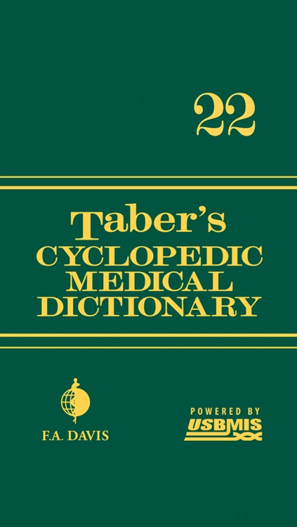 Taber's Cyclopedic Medical Dictionary, 22nd Ed.