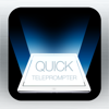 Quick Teleprompter