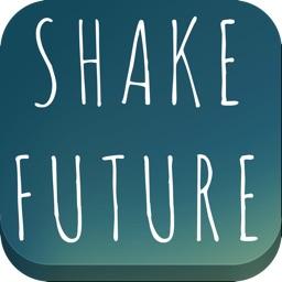 Shake Future