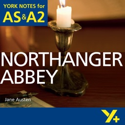 Northanger Abbey York Notes AS and A2
