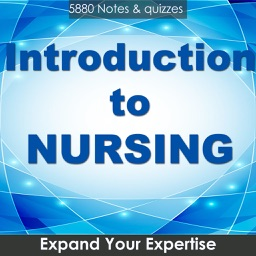 Introduction To Nursing : 5880 Quiz & Study Notes