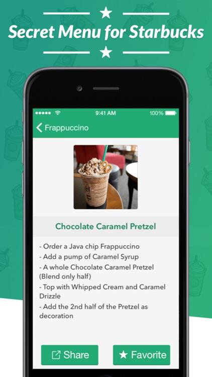 Secret Menu for Starbucks - Coffee, Frappuccino, Tea, Cold, and Hot Drink Recipes