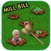 Mill Bill