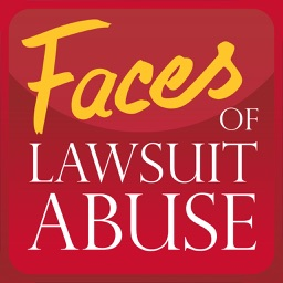 Faces of Lawsuit Abuse