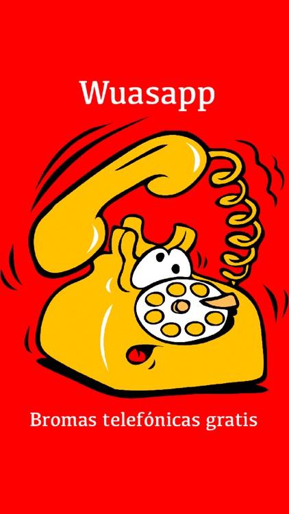 WuasApp para WhatsApp - Bromas Telefónicas