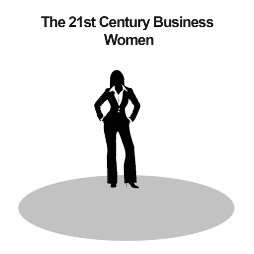 The 21st Century Business Women