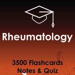 Rheumatology Test Bank & Exam Review App - 3500 Flashcards Study Notes - Terms, Concepts & Quiz