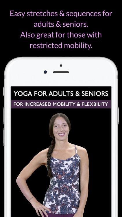 Yoga For Seniors & Adults: For Increased Mobility & Flexibility