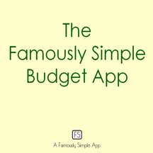 Famously Simple Budget App