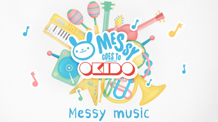 Messy Goes to Okido MusicMaker