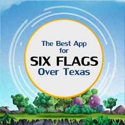 The Best App for Six Flags Over Texas
