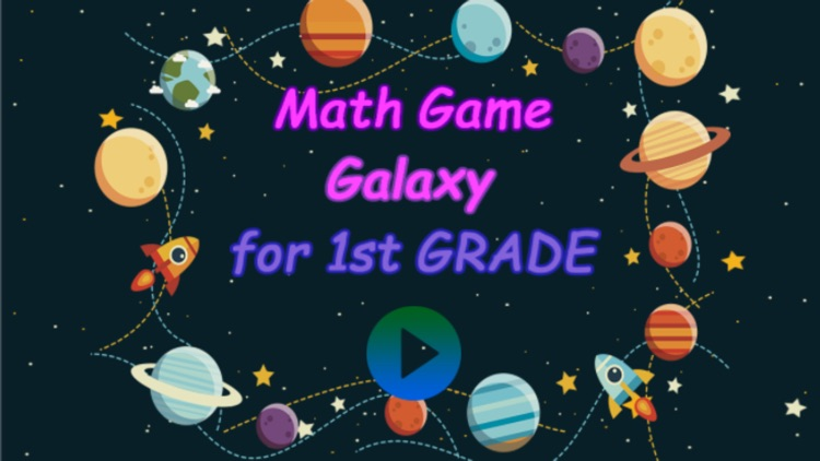 Math Game Galaxy for 1st Grade