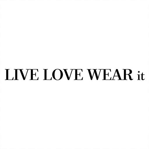 Live Love Wear it