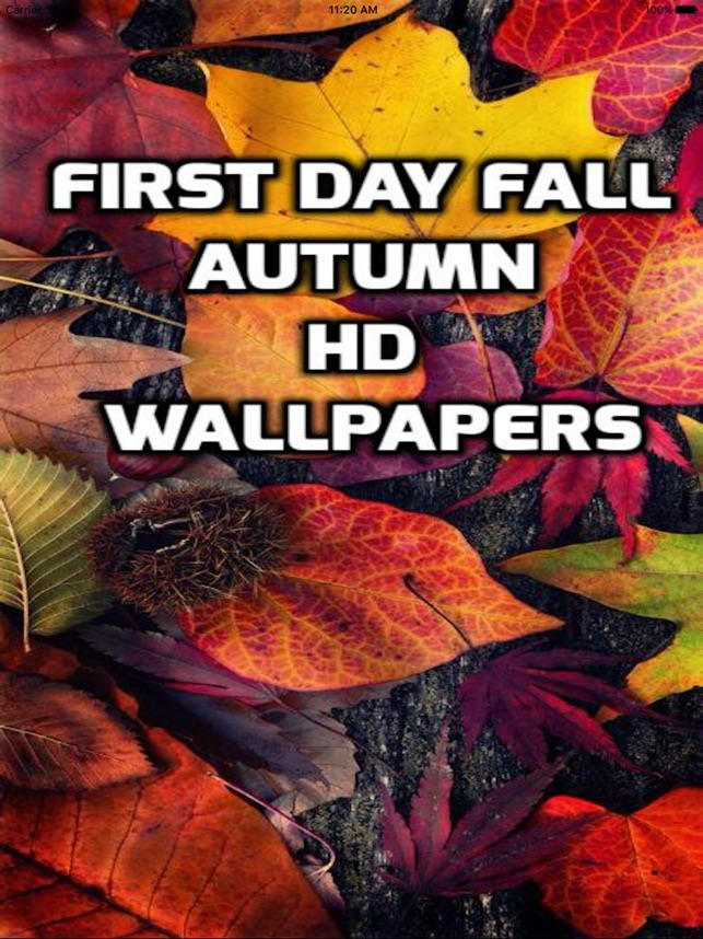 First Day Fall Autumn Hd Wallpapers On The App Store