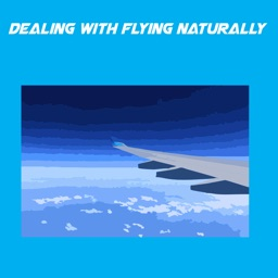 Dealing With Flying Naturally+