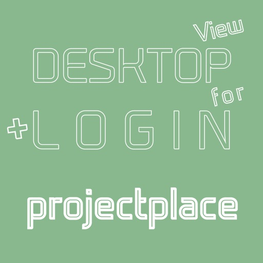 DESKTOP VIEW + LOGIN for projectplace