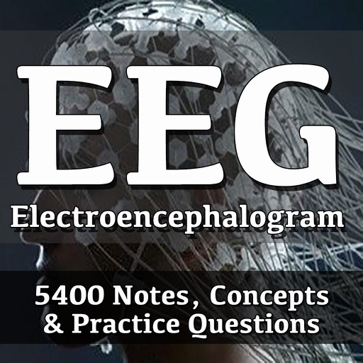 Electroencephalogram EEG 5400 Exam Notes & Quiz
