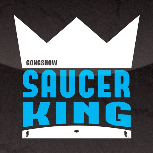 Gongshow Saucer King