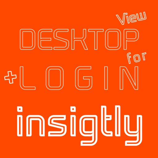 DESKTOP VIEW + LOGIN for insightly