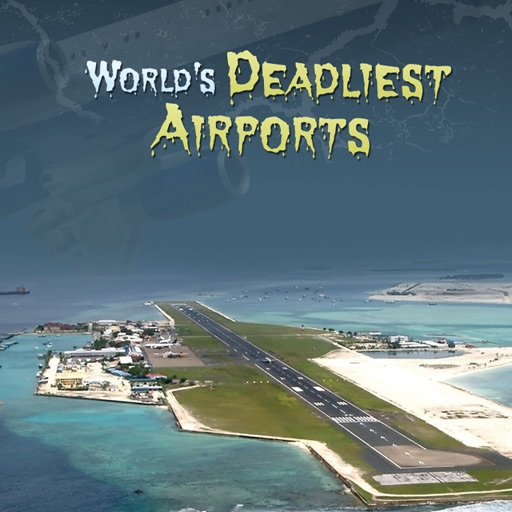 World's Deadliest Airports