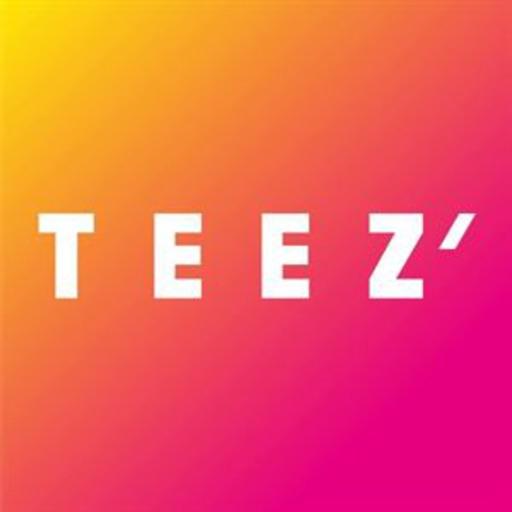 TEEZ'