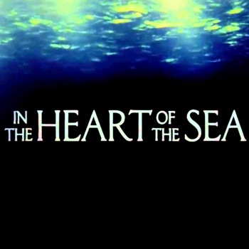 Quick Wisdom from In the Heart of the Sea