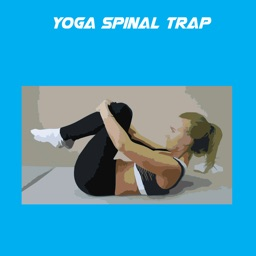 Yoga Spinal Trap